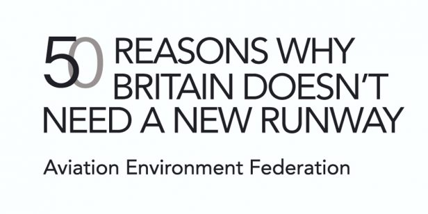 50 reasons why Britain doesn't need a new runway: AEF campaign launches